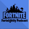 The Fortnite Fortnightly Podcast
