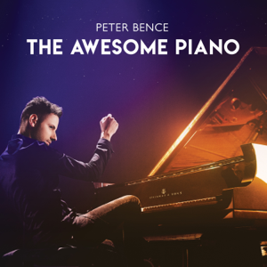 Peter Bence - The Awesome Piano