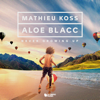 Mathieu Koss & Aloe Blacc - Never Growing Up artwork