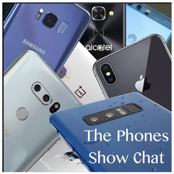 Phones Show Chat episode 489 (James Burland, The Future of