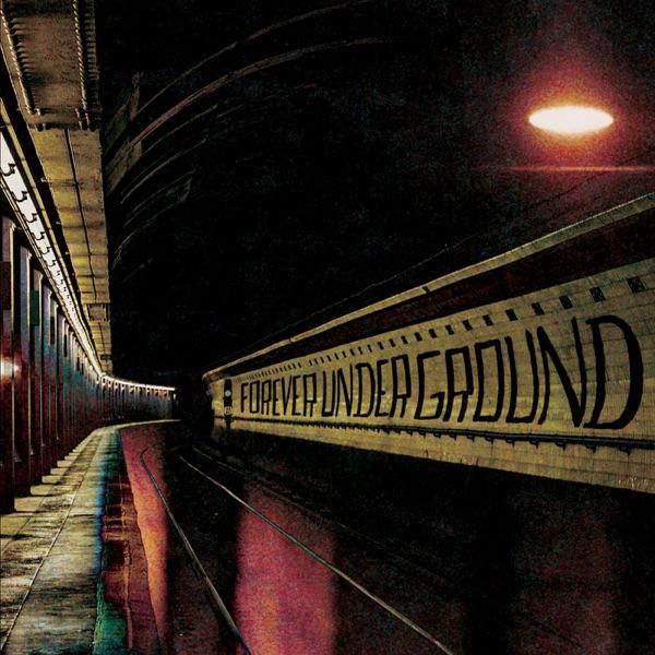 Phantom Posse - Forever Underground