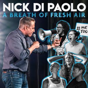 Nick DiPaolo - A Breath of Fresh Air