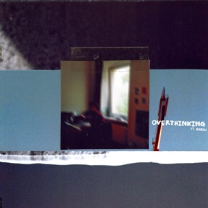 Overthinking (feat. Narou) - Single
