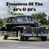 Treasures of the 40's & 50's