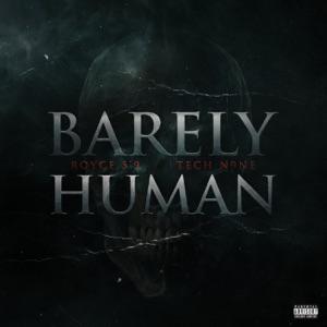 """Royce da 5'9"""" - Barely Human feat. Tech N9ne"""