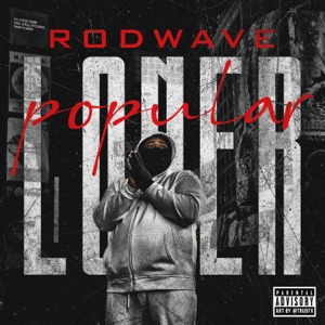 Rod Wave - Popular Loner