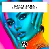 Danny Avila - Beautiful Girls