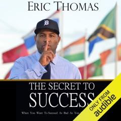 The Secret to Success (Unabridged)