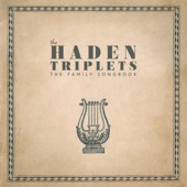 The Haden Triplets - Every Time I Try