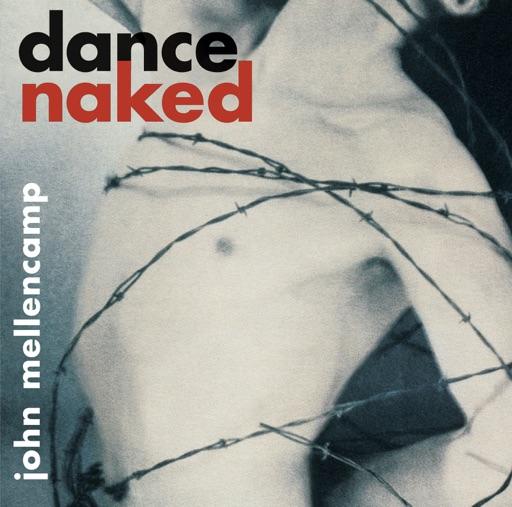 Art for Dance Naked by John Mellencamp