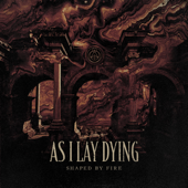 Shaped by Fire - As I Lay Dying Cover Art