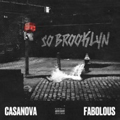 Casanova - So Brooklyn (feat. Fabolous)