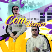 Com Licença (feat. Bispo)