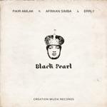 Fikir Amlak - Black Pearl (feat. Afrikan Simba & Errly)
