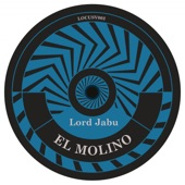 Lord Jabu - El Molino (Original Mix)