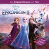 Disney - Die Eiskönigin - Die Eiskönigin 2 (Das Original-Hörspiel zum Film) Grafik