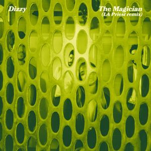 Dizzy - The Magician (LA Priest Remix)