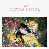 Flower Shower - HyunA