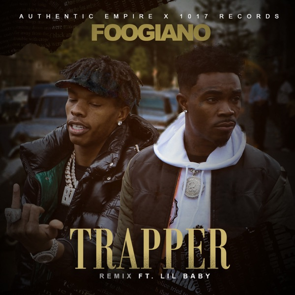 TRAPPER (Remix) [feat. Lil Baby] - Single