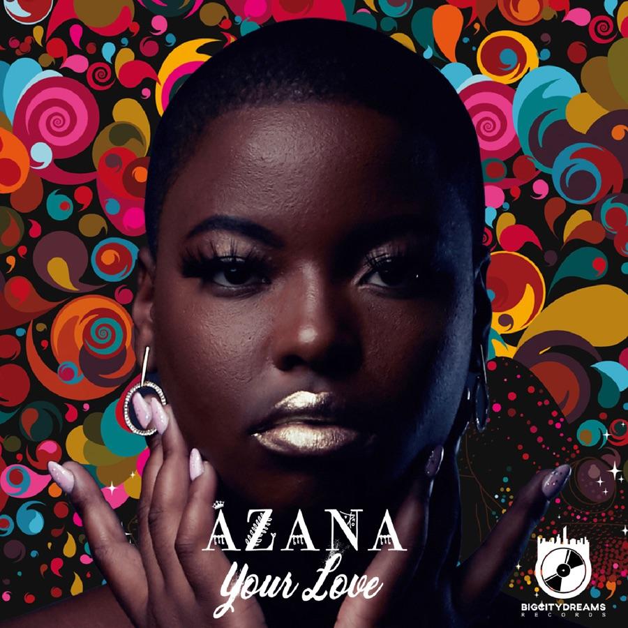 Azana - Your Love - Single