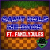 Can't Hold Me Back (feat. FamilyJules) by Dagames