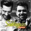 Sakhiyaan Remix Single