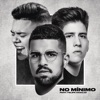 No Mínimo feat Felipe Araújo Single