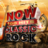 Various Artists - NOW 100 Hits Classic Rock artwork