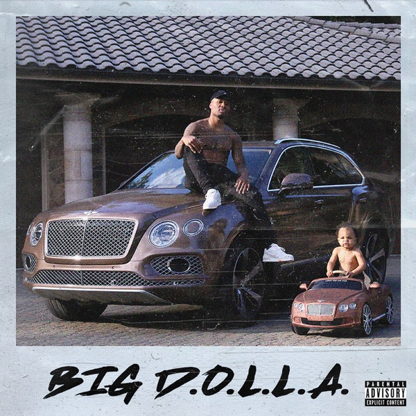 iTunes Artwork for 'Big D.O.L.L.A. (Deluxe) (by Dame D.O.L.L.A.)'