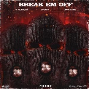 Break 'Em Off - Single Mp3 Download