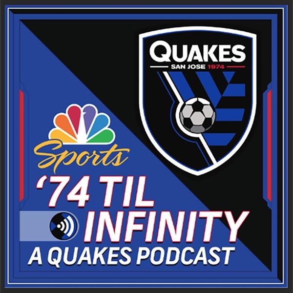 '74 Til Infinity, a Quakes Podcast