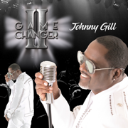 Game Changer II - Johnny Gill - Johnny Gill