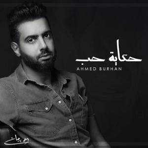Ahmed Burhan - Hekayet Hob