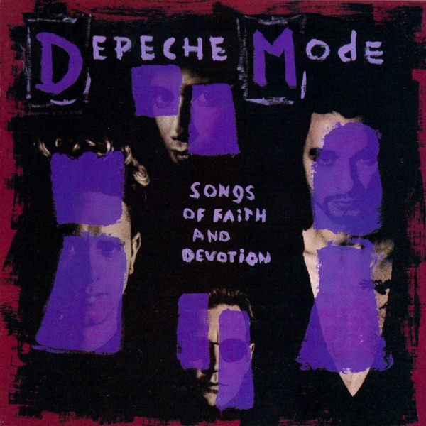 Songs of Faith and Devotion (Remastered Deluxe)