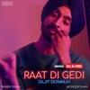 Raat Di Gedi Remix Single