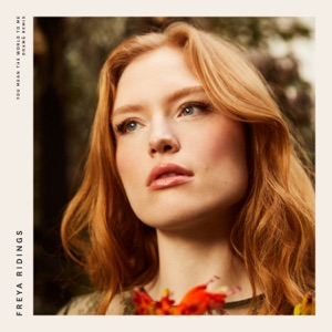 Freya Ridings - You Mean the World to Me
