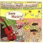 Michael Hurley, Unholy Modal Rounders & Jeffrey Frederick & The Clamtones - What Made My Hamburger Disappear