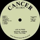 Lee Alfred - Rockin - Poppin Full Tilting (Long)