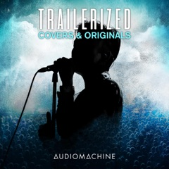Trailerized: Covers and Originals
