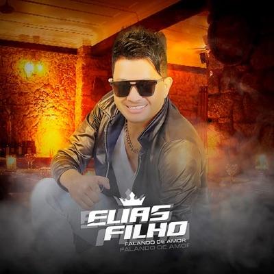 Falando de Amor - EP - Elias Filho