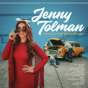 There Goes the Neighborhood Jenny Tolman album songs, reviews, credits