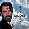 Time to Change Single Edit - Magnus mp3