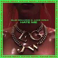 Hate Me (R3HAB Remix) - Single Mp3 Download