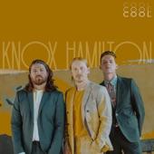 Knox Hamilton - Cool