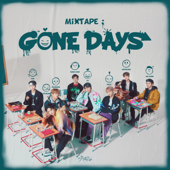 Free Download Mixtape : Gone Days.mp3