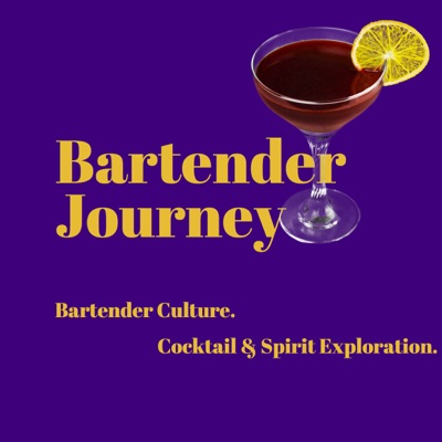 ca822a38e Bartender Journey - Cocktails. Spirits. Bartending Culture. Libations for  your Ears.