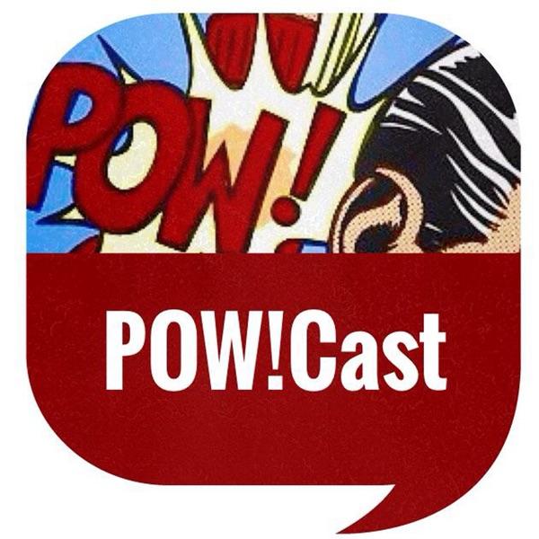 POW!cast - POW!cast