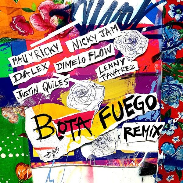 BOTA FUEGO (Remix) [feat. Dímelo Flow, Justin Quiles & Lenny Tavárez] - Single