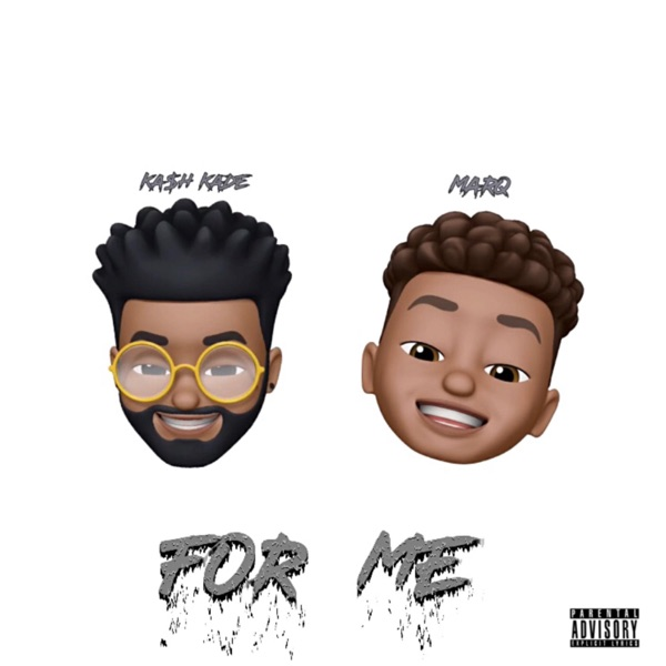For Me (feat. Marq) - Single