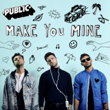 Download lagu PUBLIC - Make You Mine